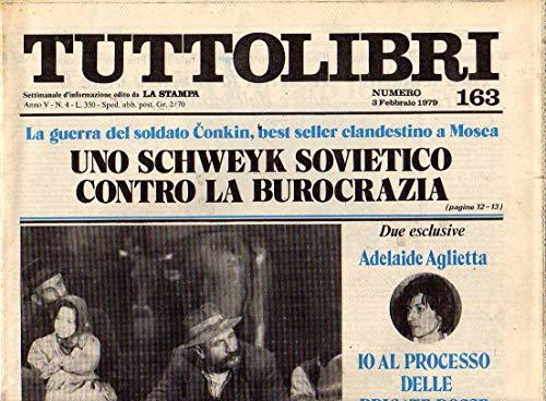 Tuttolibri n. 163 del Febbraio 1979 Conkin, Ermanno Olmi, Aglietta, Cederna