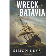 The Wreck of the Batavia: A True Story