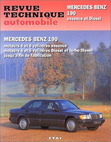 Revue Technique 465.4 Mercedes-benz 190: moteur 4 et 6 cyl essence, moteurs 4 et 5 cylindres diesel et turbo diesel