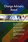 Change Advisory Board All-Inclusive Self-Assessment - More than 670 Success Criteria, Instant Visual Insights, Comprehensive Spreadsheet Dashboard, Auto-Prioritized for Quick Results