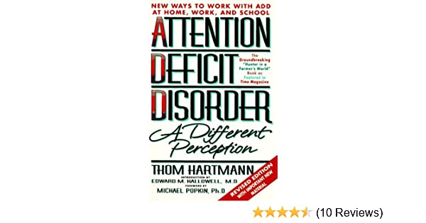 Attention deficit disorder a different perception second edition attention deficit disorder a different perception second edition amazon thom hartmann fremdsprachige bcher fandeluxe Images