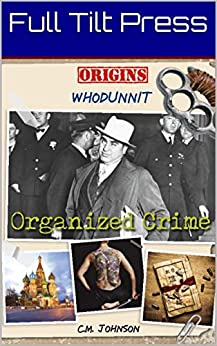 C. M. Johnson - Whodunnit: Organized Crime (Origins: Whodunnit)