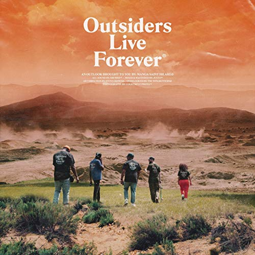 Outsiders Live Forever [Explicit]