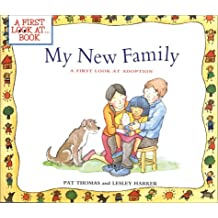 My New Family: A First Look at Adoption (First Look at Books (Paperback))
