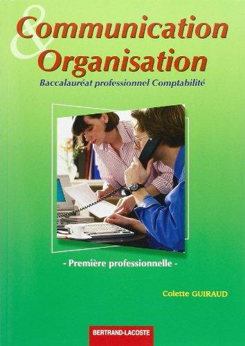 Communication et Organisation 1ère professionnelle Bac pro comptabilité