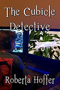 The Cubicle Detective by [Hoffer, Roberta]
