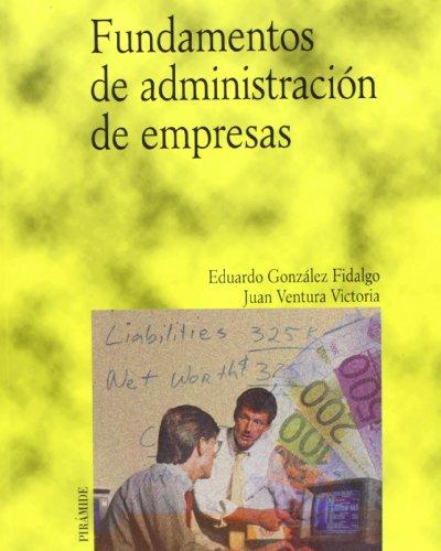 Fundamentos de administración de empresas (Economía Y Empresa)