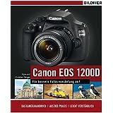 Canon EOS 1200D - Für bessere Fotos von Anfang an!