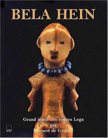 Bela Hein. Grand initié des ivoires Lega