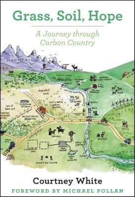 Grass Soil Hope( A Journey Through Carbon Country)[GRASS SOIL HOPE][Paperback]