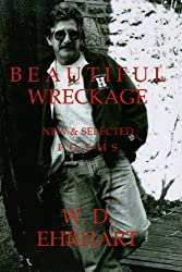 Beautiful Wreckage: New & Selected Poems