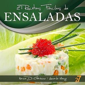 27 Recetas Fáciles de Ensaladas (Recetas Fáciles: Aperitivos y Ensaladas) (Spanish