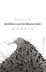 Berichten van het Blauwe Huis (Dutch Edition)