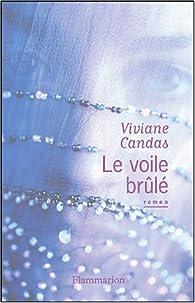 Le voile brûlé par Viviane Candas