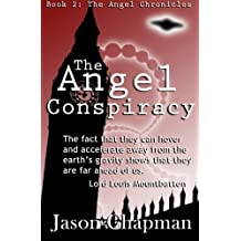 The Angel Conspiracy: Volume 2 (The Angel Saga) by Jason Chapman (2014-09-21)