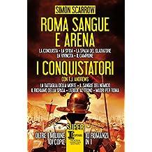 Roma sangue e arena - I conquistatori (Italian Edition)
