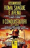 Roma sangue e arena - I conquistatori