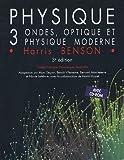 Physique Pack 2 volumes - Volume 3, Ondes, optique et physique moderne avec solutions et corrigé des problèmes (1Cédérom)