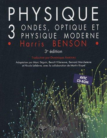 Physique Pack 2 volumes : Volume 3, Ondes, optique et physique moderne avec solutions et corrig des problmes (1Cdrom)