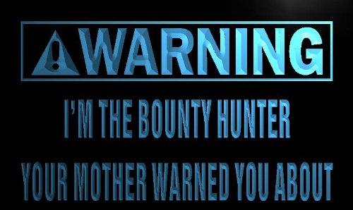 enseigne-lumineuse-m896-b-warning-im-the-bounty-hunter-neon-light-sign