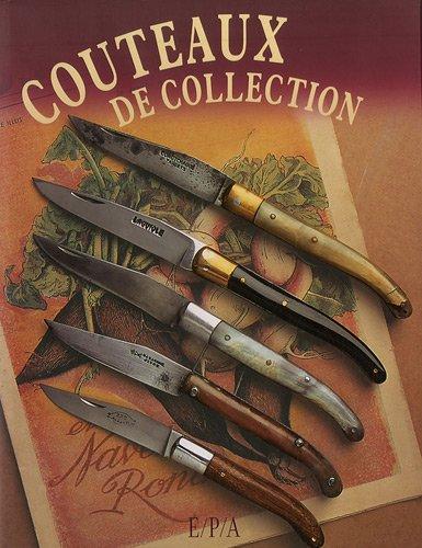 Couteaux de collection par Dominique Pascal, Collectif