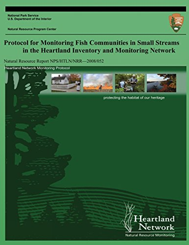 Protocol for Monitoring Fish Communities in Small Streams in the Heartland Inventory and Monitoring Network (Natural Resource Report NPS/HTLN/NRR?2008/052)