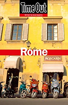 Time Out Rome 10th edition (Time Out Guides) by [Time Out Guides Ltd]