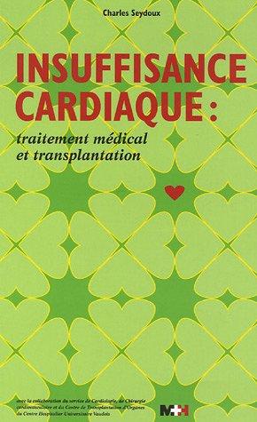 Insuffisance cardiaque : traitement médical et transplantation (1Cédérom)