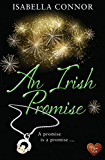 An Irish Promise (Choc Lit) (An Emerald Isle Romance Book 2)