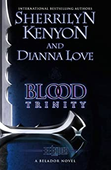 Blood Trinity: Number 1 in series (The Beladors)
