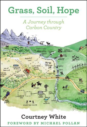 Grass, Soil, Hope: A Journey Through Carbon Country by Courtney White (2014-05-23)