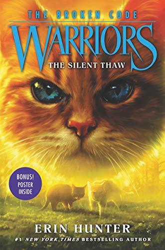 Warriors: The Broken Code 2 WARRIORS: THE BROKEN CODE #2: THE SILENT THAW