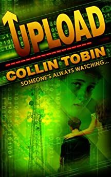 Upload (English Edition) par [Tobin, Collin]