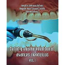 Salud y enfermedad bucal: avances científicos (vol. 1)