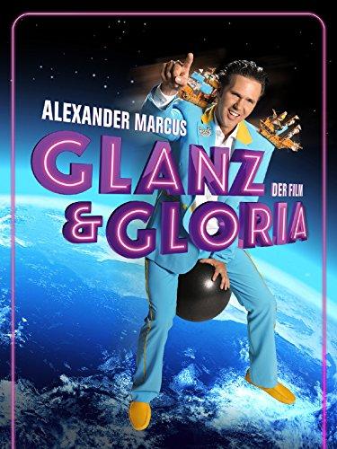 alexander-marcus-glanz-gloria-der-film
