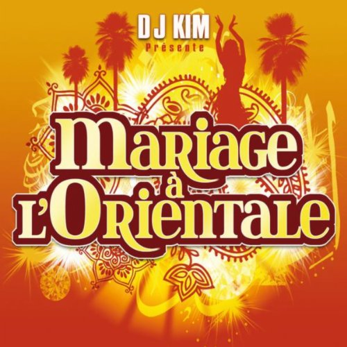 Mariage à l'Orientale (by DJ Kim)