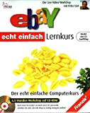 eBay Lernkurs, 1 CD-ROM Der echt einfache Computerkurs. Der Live-Video-Workshop. Für Windows 95/98/2000/ME/NT4 (SP6)/XP. 6,5 Stunden Workshop