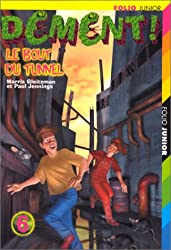 Dément ! Tome 6 : Le bout du tunnel