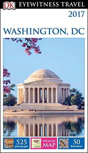 DK Eyewitness Travel Guide Washington, DC (Eyewitness Travel Guides)