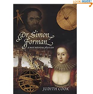 Dr Simon Forman: A Most Notorious Physician (Hardcover)