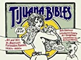 Tijuana Bibles : Art and Wit in America's Forbidden Funnies, 1930s-1950s