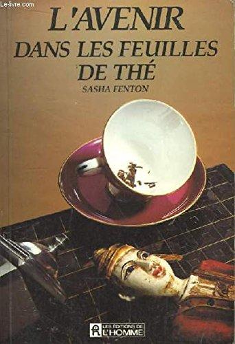 L'avenir dans les feuilles de thé par Sasha Fenton