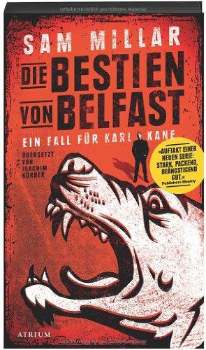 Buchseite und Rezensionen zu 'Die Bestien von Belfast' von Sam Millar
