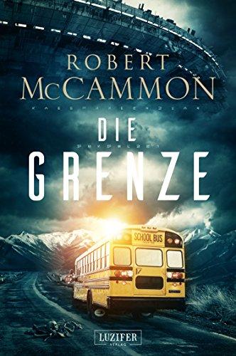 DIE GRENZE: Roman (Bücher Grenzen)