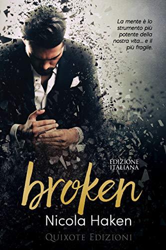 Broken - EDIZIONE ITALIANA- di [Haken, Nicola]