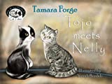 Tojo meets Nelly (Tojo and Nelly's Cat Tales Book 1)