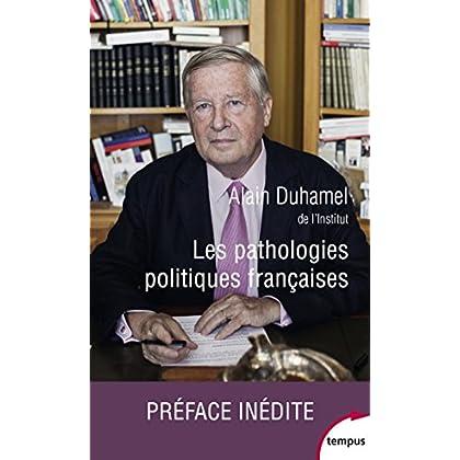 Les pathologies politiques françaises (TEMPUS t. 702)