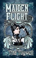Maiden Flight: The First Petticoat Katie Novel