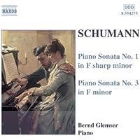 Schumann, R.: Piano Sonatas Nos. 1 And 3