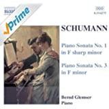 Schumann, R.: Piano Sonatas Nos. 1 And 3
